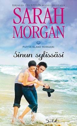 Morgan, Sarah - Sinun sylissäsi, e-kirja