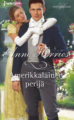 Herries, Anne - Amerikkalainen perijä, ebook