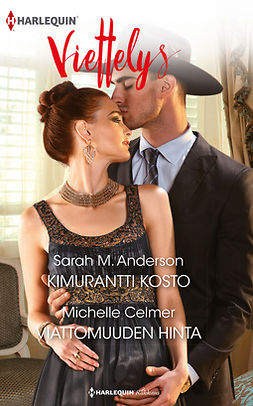 Anderson, Sarah M. - Kimurantti kosto / Viattomuuden hinta, ebook