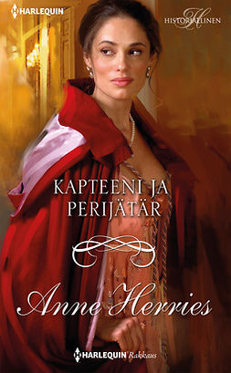 Herries, Anne - Kapteeni ja perijätär, ebook