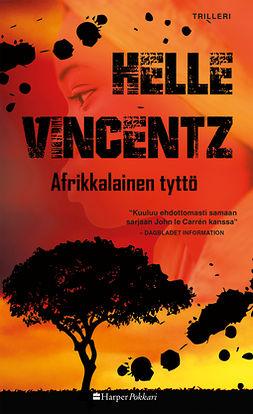 Vincentz, Helle - Afrikkalainen tyttö, ebook