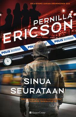 Ericson, Pernilla - Sinua seurataan, e-kirja