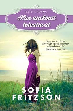 Fritzson, Sofia - Kun unelmat toteutuvat, e-kirja