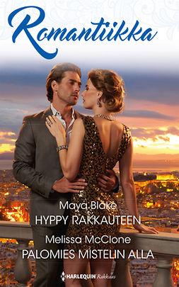 Blake, Maya - Hyppy rakkauteen / Palomies mistelin alla, e-kirja
