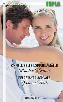 Heaton, Louisa - Onnelliselle loppuelämälle / Pelastakaa Ashvale, ebook