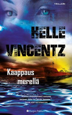 Vincentz, Helle - Kaappaus merellä, e-kirja