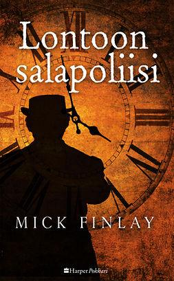 Finlay, Mick - Lontoon salapoliisi, e-kirja