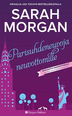 Morgan, Sarah - Parisuhdeneuvoja neuvottomille, e-kirja