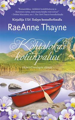 Thayne, RaeAnne - Kohtalokas kotiinpaluu, e-kirja