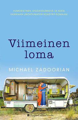 Zadoorian, Michael - Viimeinen loma, e-kirja