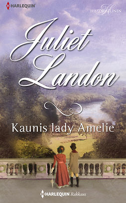 Landon, Juliet - Kaunis lady Amelie, e-kirja
