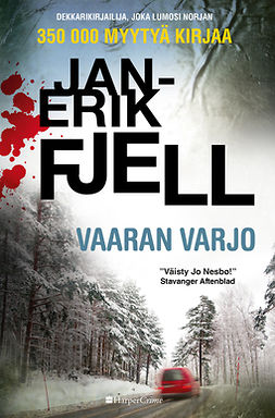 Fjell, Jan-Erik - Vaaran varjo, ebook