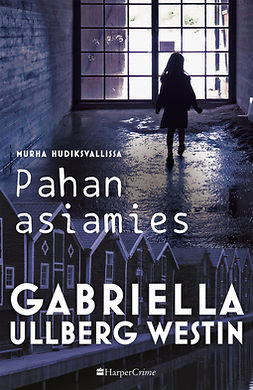 Westin, Gabriella Ullberg - Pahan asiamies, ebook