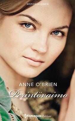 O'Brien, Anne - Perintövaimo, e-kirja