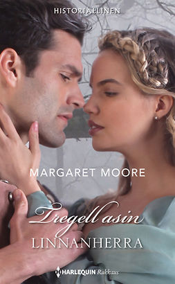 Moore, Margaret - Tregellasin linnanherra, e-kirja