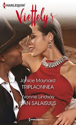 Lindsay, Yvonne - Triplaonnea / Isän salaisuus, ebook