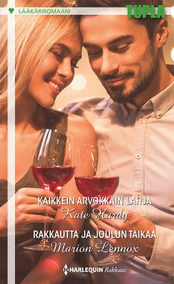 Hardy, Kate - Kaikkein arvokkain lahja / Rakkautta ja joulun taikaa, e-kirja