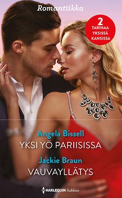 Bissell, Angela - Yksi yö Pariisissa  / Vauvayllätys, e-kirja
