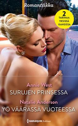 Anderson, Natalie - Surujen prinsessa / Yö väärässä vuoteessa, e-kirja