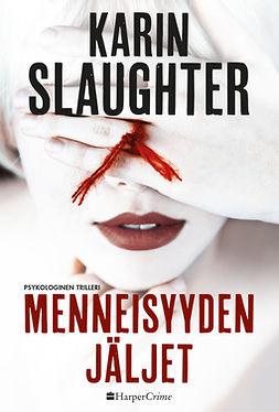 Slaughter, Karin - Menneisyyden jäljet, e-kirja