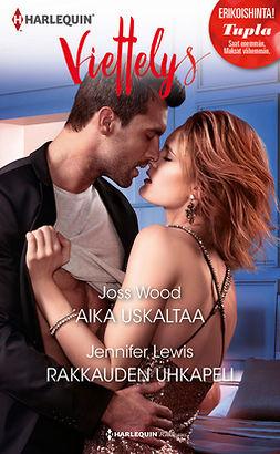 Lewis, Jennifer - Aika uskaltaa / Rakkauden uhkapeli, e-kirja