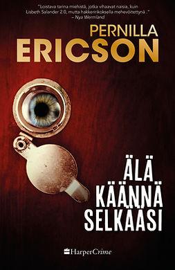 Ericson, Pernilla - Älä käännä selkääsi, e-kirja