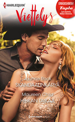 Child, Maureen - Skandaalinkäryä / Hiukan taikaa, ebook