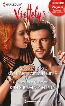 Celmer, Michelle - Skotlantilaista lempeä / Kun suudelma ei riitä, e-kirja