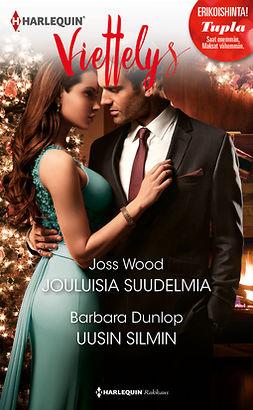 Dunlop, Barbara - Jouluisia suudelmia / Uusin silmin, e-kirja