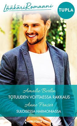 Berlin, Amalie - Totuuden voittaessa rakkaus / Suloisessa harmoniassa, e-kirja