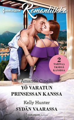 Cinelli, Amanda - Yö varatun prinsessan kanssa / Sydän vaarassa, e-kirja