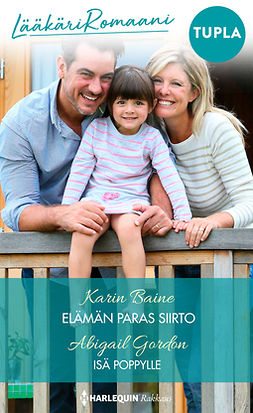 Baine, Karin - Elämän paras siirto / Isä Poppylle, ebook