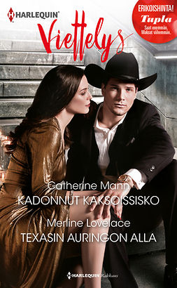 Lovelace, Merline - Kadonnut kaksoissisko / Texasin auringon alla, ebook