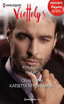 Evans, Katy - Pomo / Katsetta myöhemmin, ebook