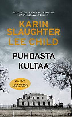 Child, Lee - Puhdasta kultaa, ebook