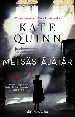 Quinn, Kate - Metsästäjätär, e-kirja