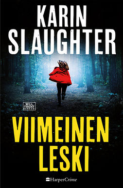 Slaughter, Karin - Viimeinen leski, e-kirja