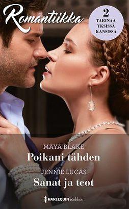 Blake, Maya - Poikani tähden / Sanat ja teot, e-kirja