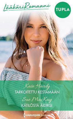 Hardy, Kate - Tarkoitettu kestämään / Kätilöstä äidiksi, e-kirja