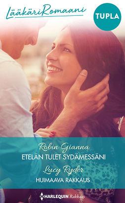 Gianna, Robin - Etelän tulet sydämessäni / Huimaava rakkaus, e-kirja