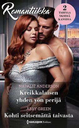 Anderson, Natalie - Kreikkalaisen yhden yön perijä / Kohti seitsemättä taivasta, e-bok