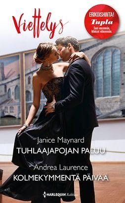 Maynard, Janice - Tuhlaajapojan paluu / Kolmekymmentä päivää, e-kirja