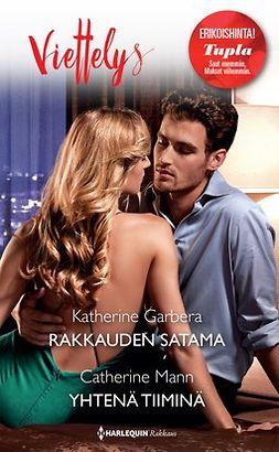 Garbera, Katherine - Rakkauden satama / Yhtenä tiiminä, e-kirja