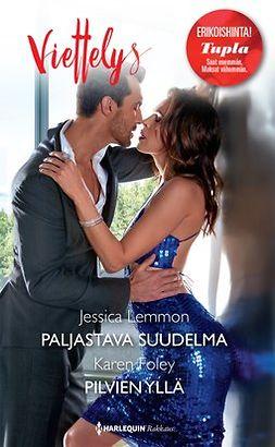 Lemmon, Jessica - Paljastava suudelma / Pilvien yllä, e-kirja