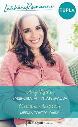 Ruttan, Amy - Ensihoitajan yllätysvauva / Meidän tohtori Daisy, e-kirja
