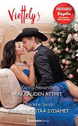 Alexander, Kianna - Rakkauden rytmit / Joulu yhdistää sydämet, e-bok