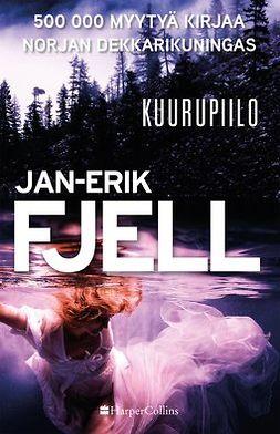 Fjell, Jan-Erik - Kuurupiilo, ebook