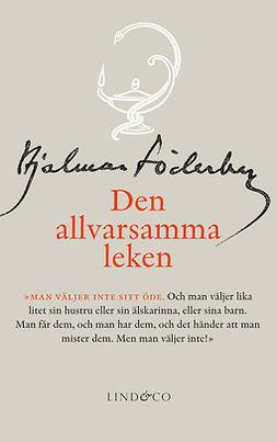 Söderberg, Hjalmar - Den allvarsamma leken, e-bok