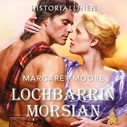 Moore, Margaret - Lochbarrin morsian, audiobook