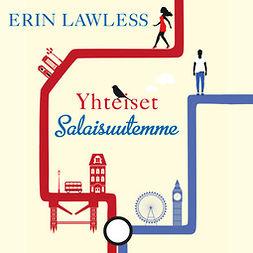 Lawless, Erin - Yhteiset salaisuutemme, äänikirja